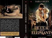 Réédition l'eau pour Eléphants chez Albin Michel Sara Gruen