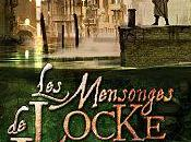 salauds gentilhommes, mensonges Locke Lamora, Scott Lynch