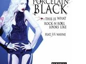 NOUVEAU CLIP PORCELAIN BLACK feat WAYNE THIS WHAT ROCKN'N ROLL LOOKS LIKE