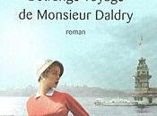 L'étrange voyage Monsieur Daldry Marc Levy