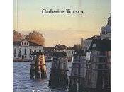 """Venise, Marco Polo, Casanova"" Catherine Toesca"