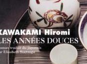 années douces Hiromi Kawakami