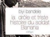 Biyi Bandele, drôle triste histoire soldat Banana