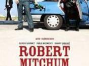 J'ai rendez-vous avec Robert Mitchum aujourd'hui.