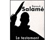 SALAMÉ, Barouk, testament syriaque, Rivages Thriller, 2009