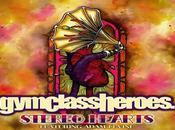 retour Class Heroes écoute avec Stereo Hearts Featuring Adam Levine