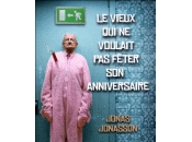 JONASSON, Jonas, vieux voulait fêter anniversaire, Presses Cité, 2011