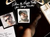 écoute: Chromeo Feat Solange Knowles When Night Falls (Breakbot Remix)
