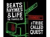 Beats, Rhymes Life: Travels Tribe Called Quest