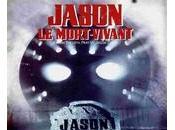 Vendredi Chapitre Jason mort vivant (Friday 13th Part Lives)