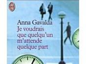 Anna gavalda, voudrais quelqu'un m'attende quelque part, dilletante, 1999