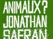 Faut-il manger animaux Jonathan Safran Foer