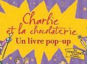 Charlie chocolaterie, grand livre pop-up Roald Dahl