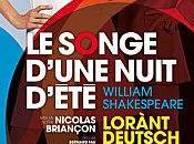 SONGE D'UNE NUIT ETE, avec Mélanie Doutey Lorànt Deusch