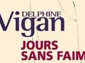 Jours sans Faim Delphine Vigan