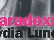 PARADOXIA JOURNAL D'UNE PREDATRICE, Lydia Lunch