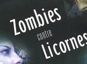 """Zombies contre licornes"" Holly Black"