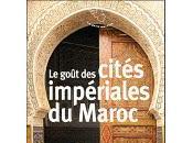 goût cités impériales Maroc