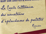 Cercle littéraire amateurs d'épluchures patates Mary Shaffer Annie Barrows