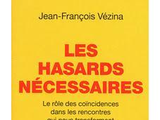 Hasards nécessaires, Jean-François Vézina