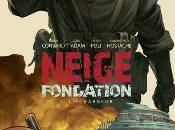 Neige fondation tome2, écharneur