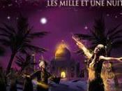 Shéhérazade…Les Mille Nuits, comédie musicale Gagnez places IDF1
