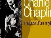 Exposition Charlie Chaplin, Images d'un mythe