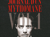 """Journal d'un mythomane Vol.1"" Nicolas Bedos"