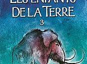 enfants Terre chasseurs mammouths Jean AUEL