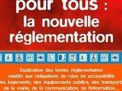 """""""Accessibilité pour tous nouvelle réglementation"""""""