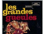 """Les Grandes gueules"" campagne"