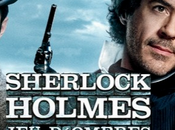 Sherlock Holmes d'ombres Ritchie