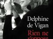 """Rien s'oppose nuit"" Delphine Vigan"