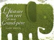 L'Histoire vert grand-père