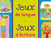 Jeux langue, d'écriture Sophie Fournier Cathy Racle