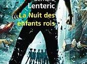nuit enfants rois, Bernard Lenteric