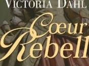 "famille York, tome coeur rebelle"" Victoria Dahl"