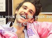 L'interview King Charles, yeux dans (Printemps Bourges 2012)