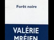 Comme forêt noire… Conversation avec Valérie Mréjen