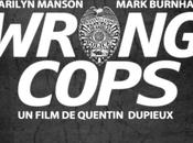 Wrong cops film