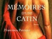 MEMOIRES D'UNE CATIN, Francesca Petrizzo