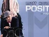 Matt Houston Positif (Paroles Lyrics)