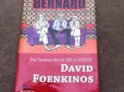 Coup coeur livre Bernard David Foenkinos