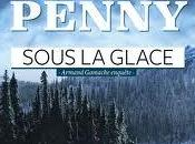 Sous glace Louise Penny