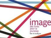 Images livres pour jeunesse lire analyser Sous direction Annick Lorant-Jolly Sophie Linden