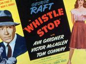 Tragique rendez-vous Whistle Stop, Léonide Moguy (1946)