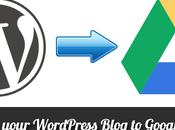 Sauvegarder blog WordPress avec Google Drive