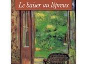 baiser lépreux, roman François Mauriac (1922)