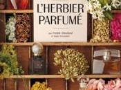 L'herbier Parfumé Histoires humaines plantes parfum, Freddy Ghozland