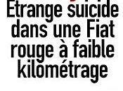 Tyler Etrange suicide dans fiat rouge faible kilométrage 2012